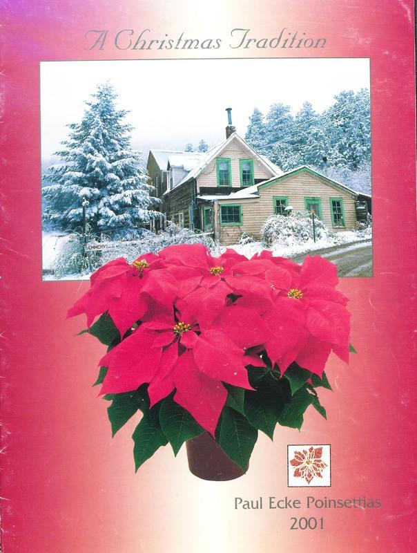 A Christmas Tradition, Paul Ecke Poinsettias 2001 · The ...