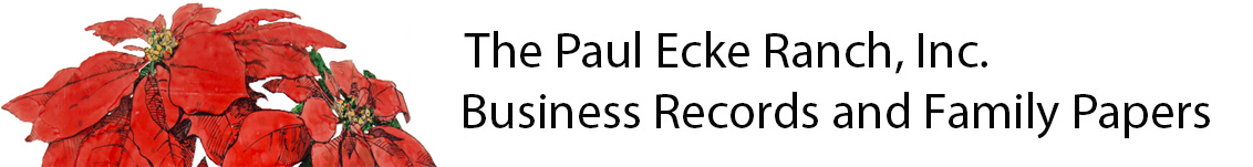 The Paul Ecke Ranch, Inc. Business Records and Family Papers